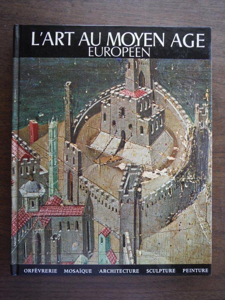 L'art au Moyen Age Europeen