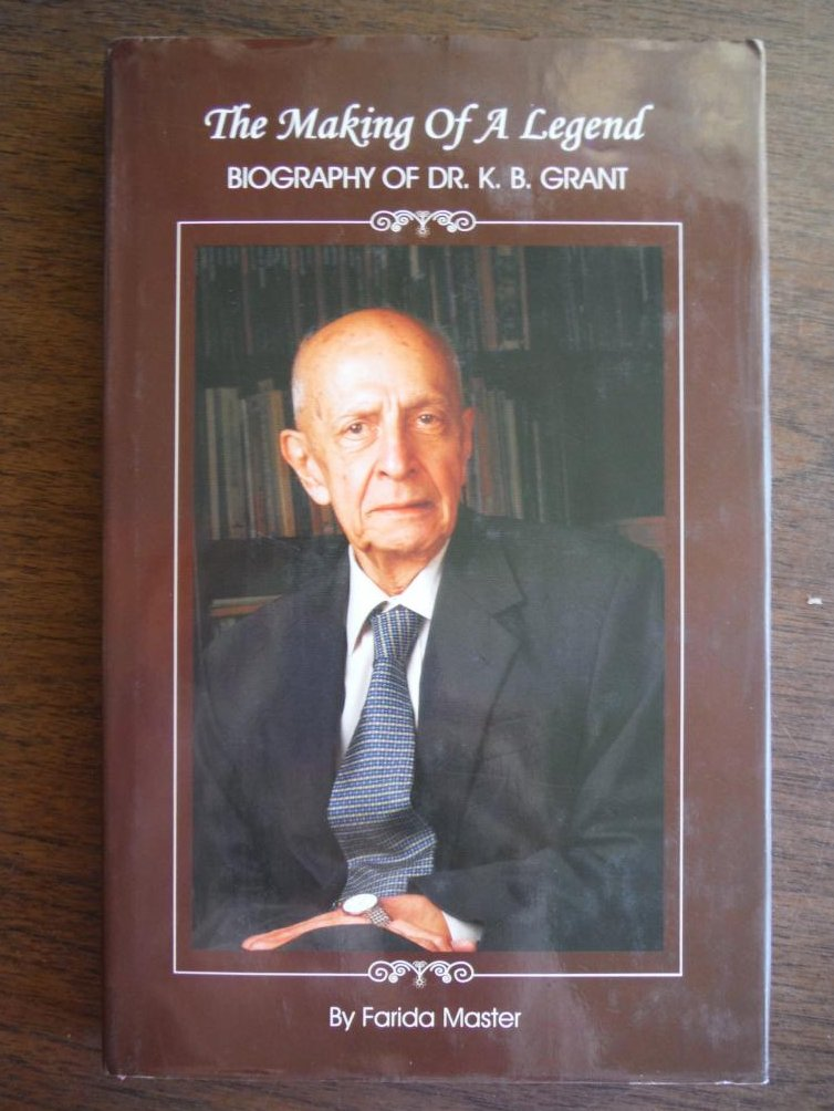 Image 0 of The Making of a Legend Biography of Dr. K. B. Grant