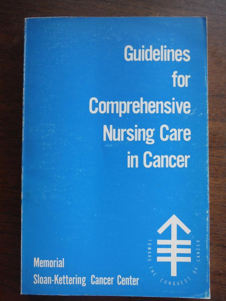 Guidelines for Comprehensive Nursing Care in Cancer