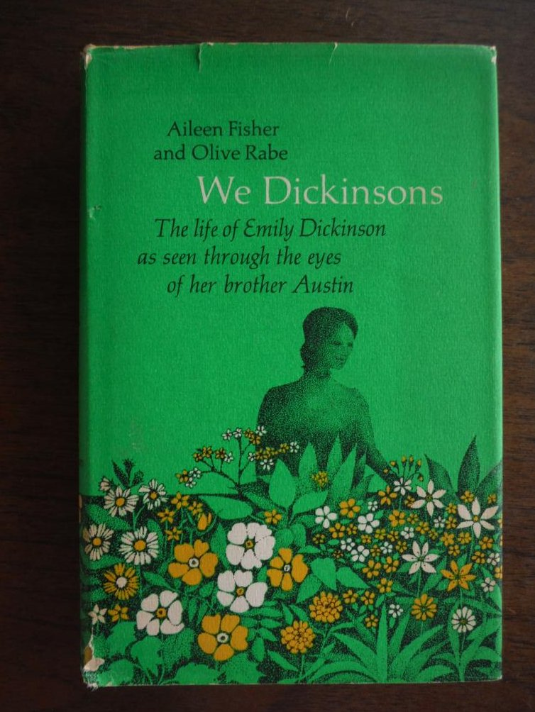 Image 0 of We Dickinsons, the life of emily dickinson as seen through the eyes of her broth
