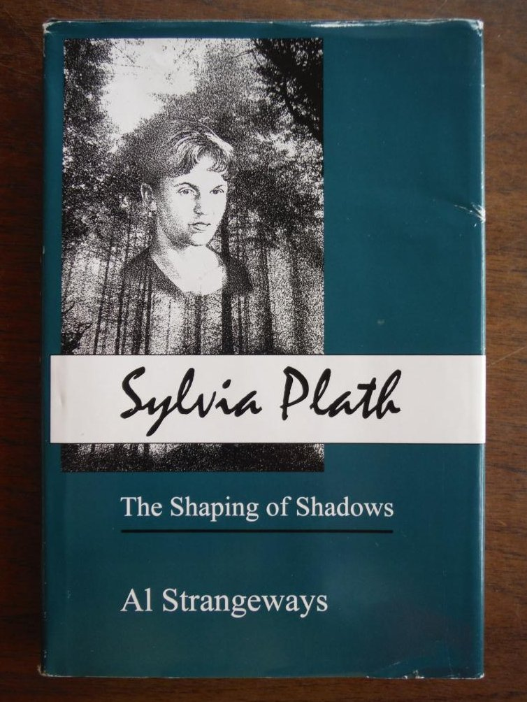 Image 0 of Sylvia Plath: The Shaping of Shadows