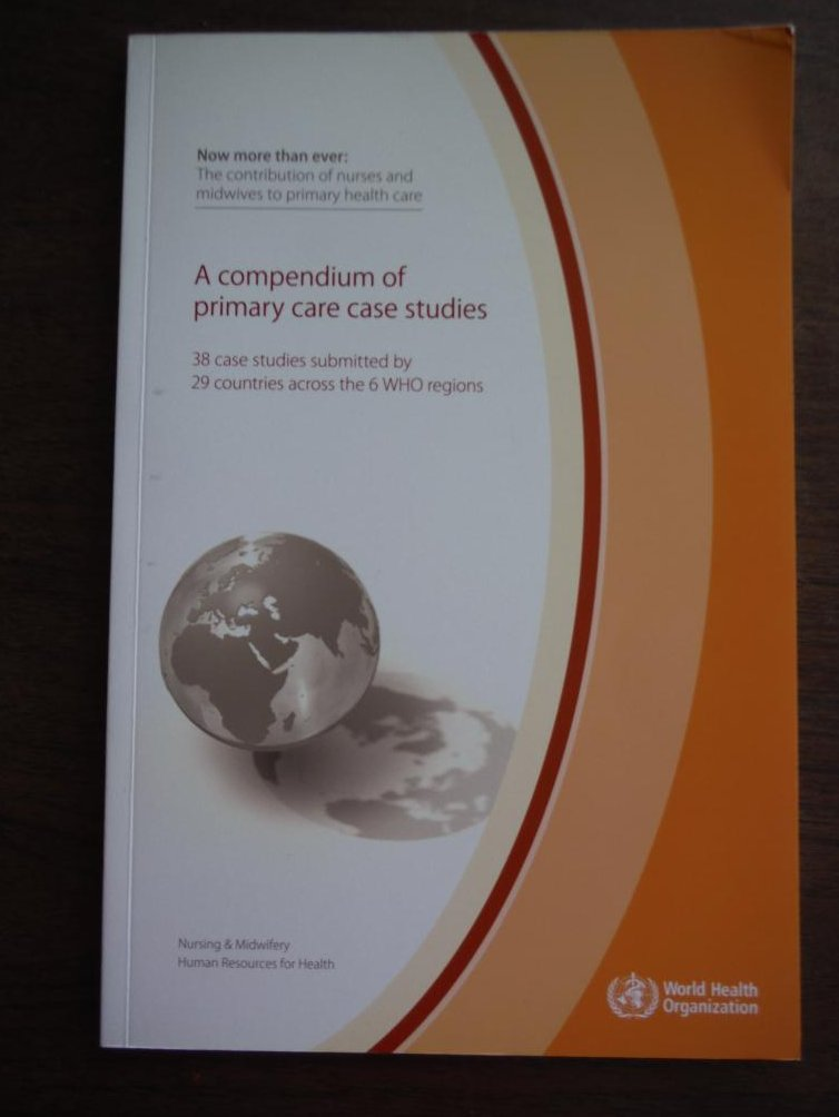 Image 0 of A Compendium of Primary Care Case Studies 38 Case Studies submitted by 29 Countr