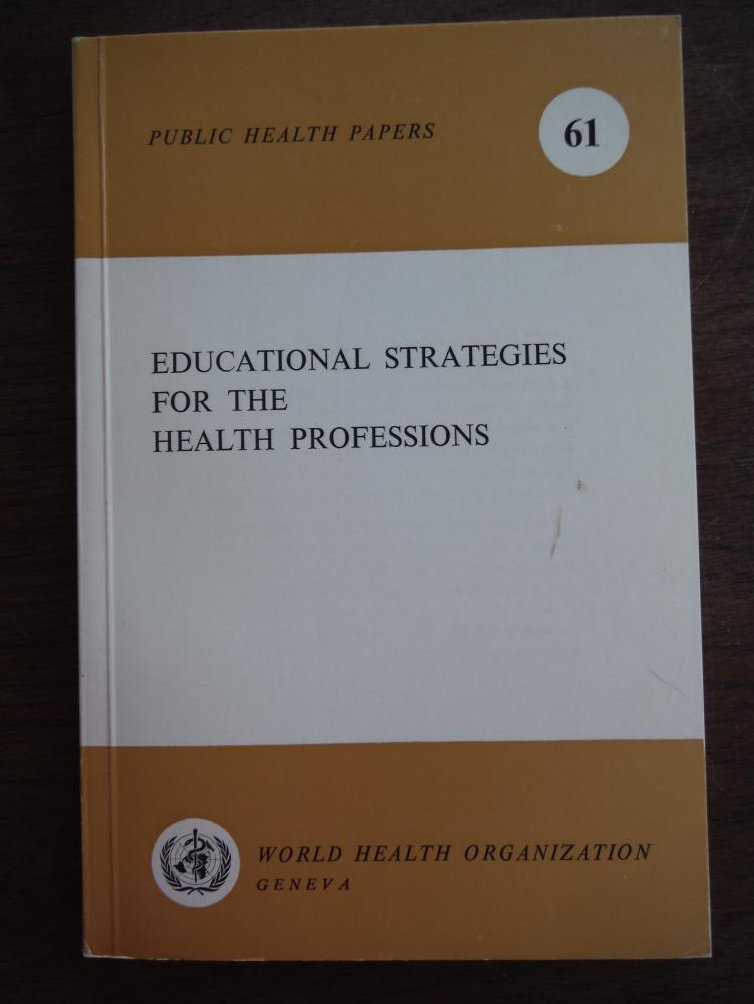 Educational Strategies for the Health Professions (Public Health Papers)