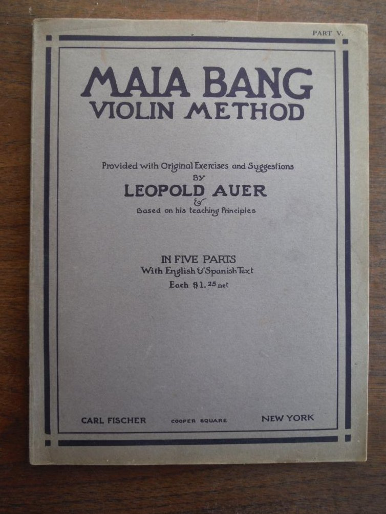 Maia Bang Violin Method Provided with Original?Exercises and Suggestions by Leop