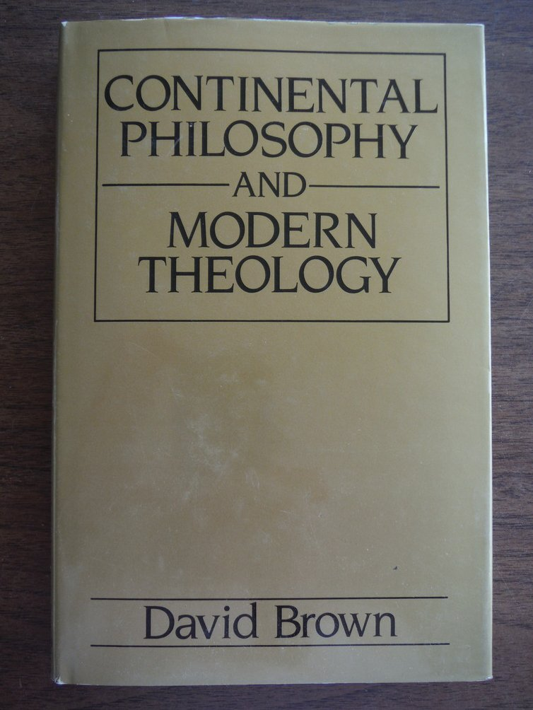 Continental Philosophy and Modern Theology: An Engagement