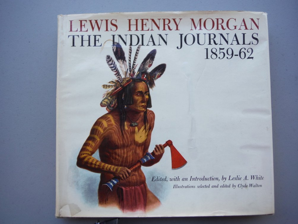 Image 0 of Lewis Henry Morgan, the Indian Journals, 1859-62