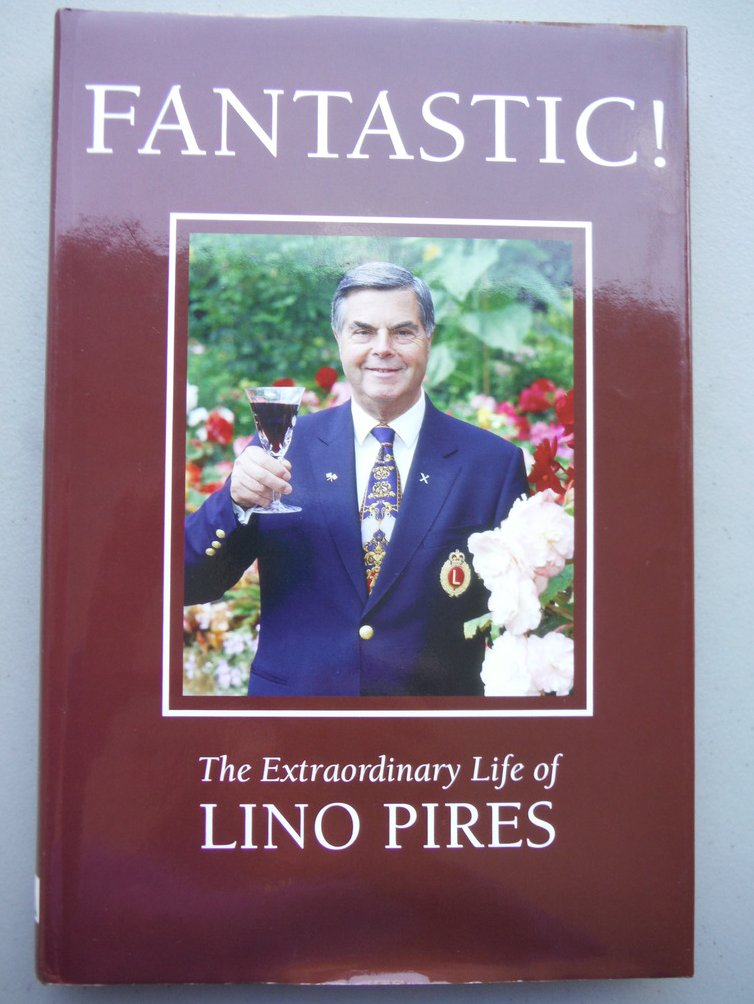 Image 0 of Fantastic!: The Extraordinary Life of Lino Pires