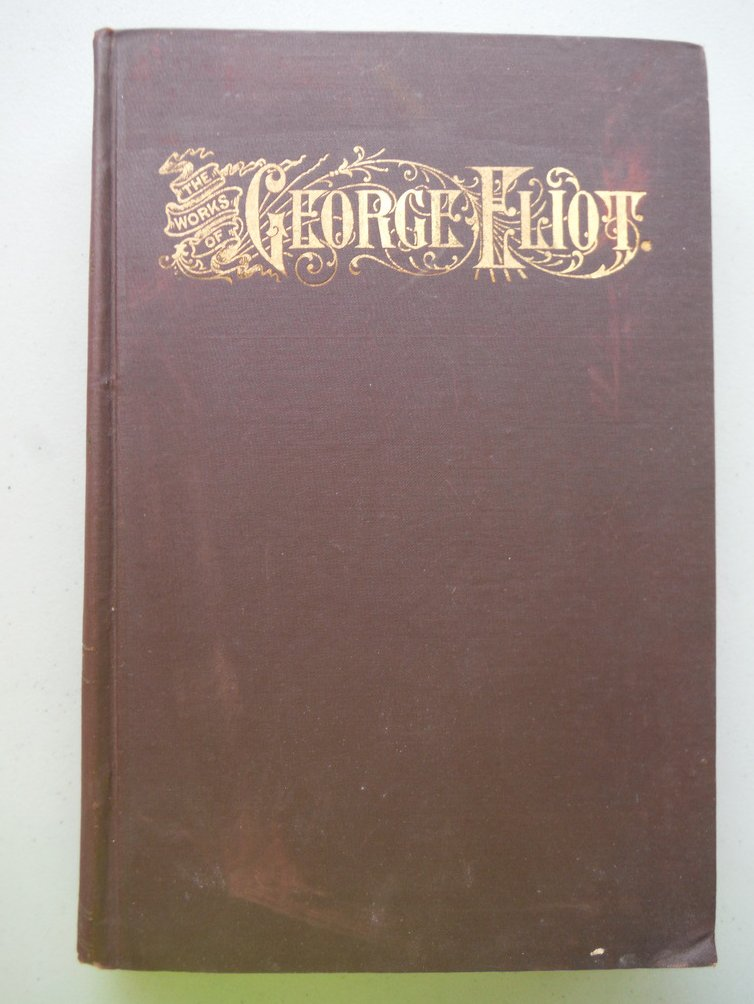 Image 0 of The Works of George Eliot Vol II (Midllemarch; A Study of Provincial Life; Danie