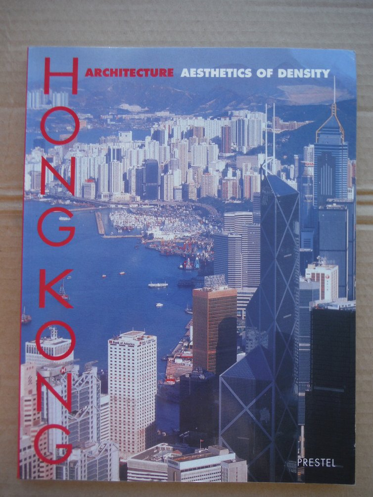 Image 0 of Hong Kong Architecture: The Aesthetics of Density
