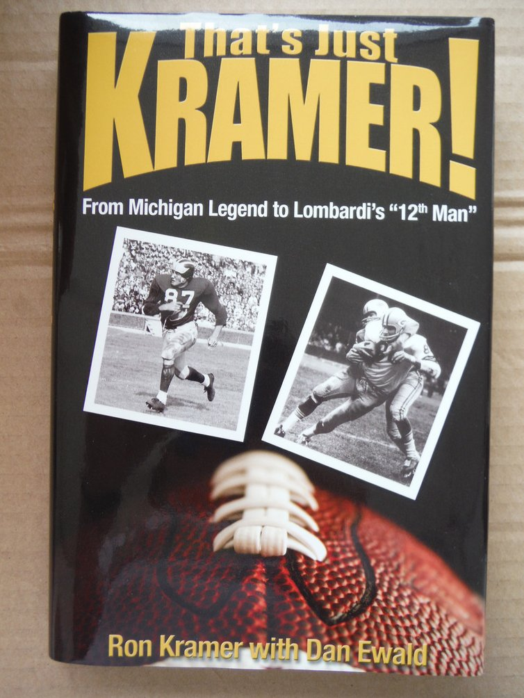 Image 0 of That's Just Kramer: From Michigan Legend to Lombardi's
