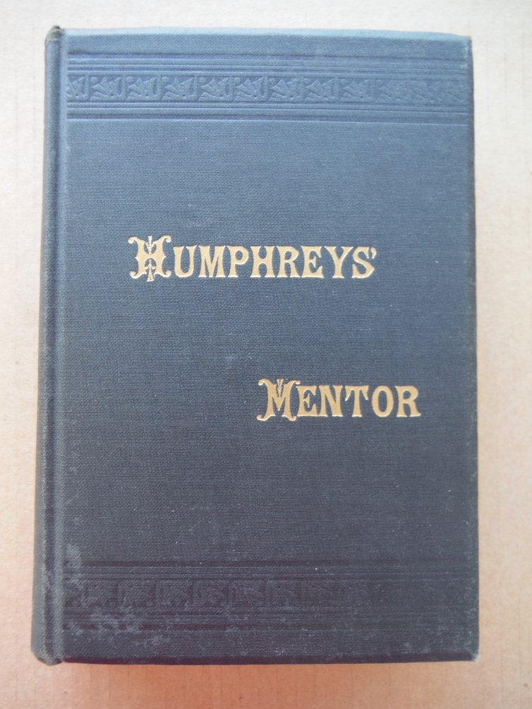 Humphrey's Homeopathic Mentor or Family Adviser in the Use of Humphrey's Homeopa