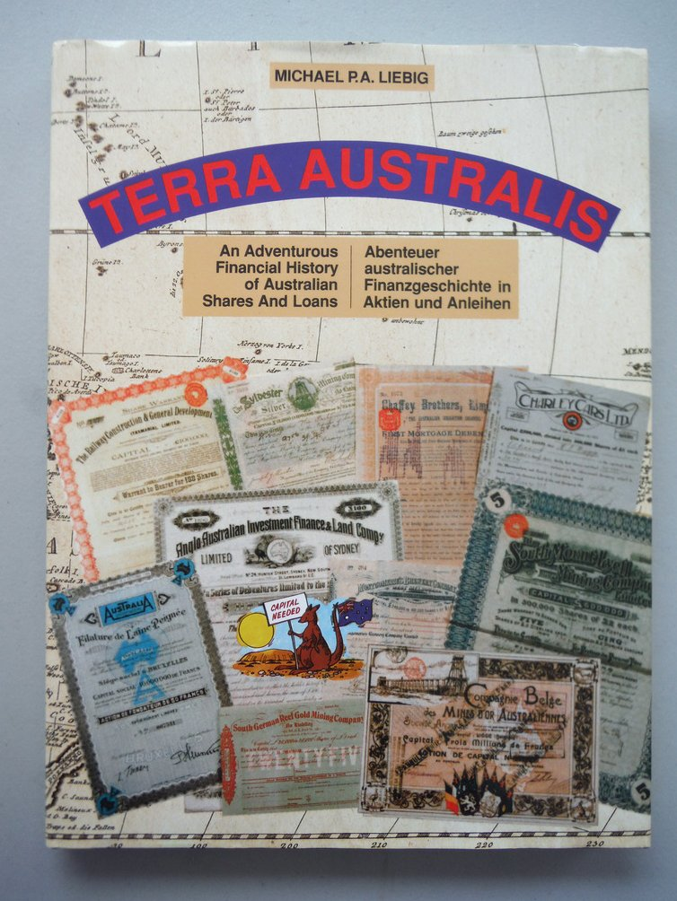 Terra Australis An Adventurous Financial History of Australian Shares and Loans