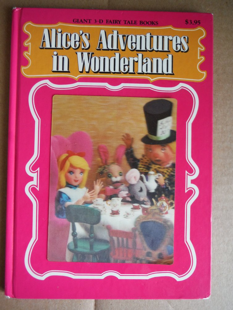 Image 0 of Alice's Adventures in Wonderland (Giant 3-D Fairy Tale Book)