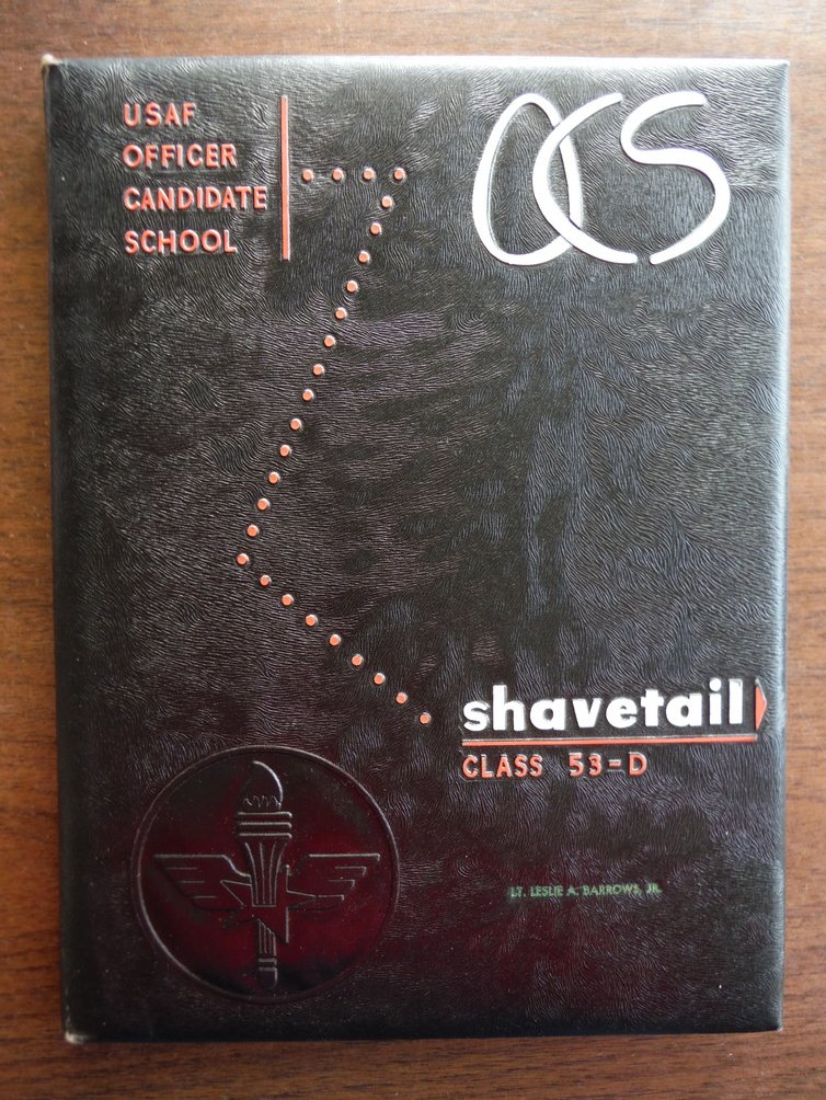 Shavetail Class 53-D USAF Officer Candidate School