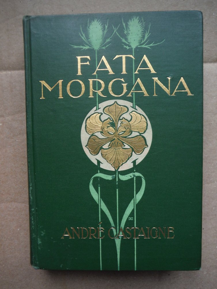 Image 0 of Fata Morgana A Romance of Art Student Life in Paris