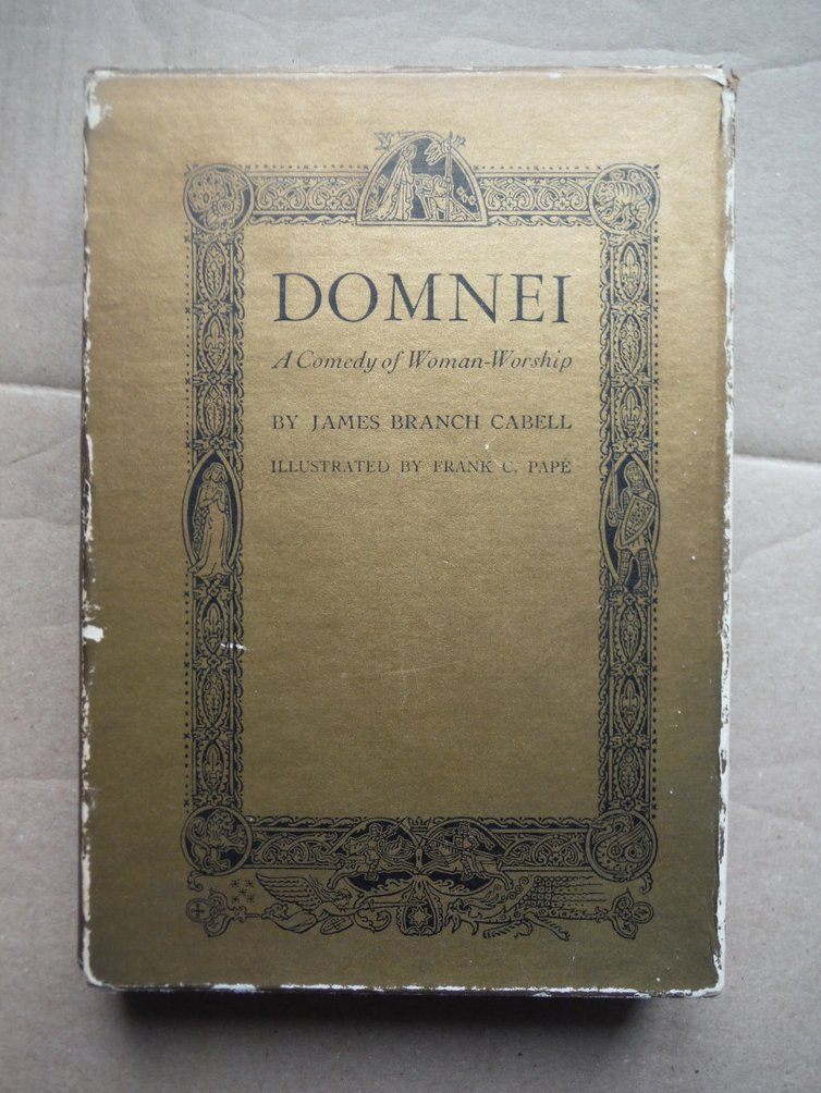 Domnei;: A comedy of woman-worship,