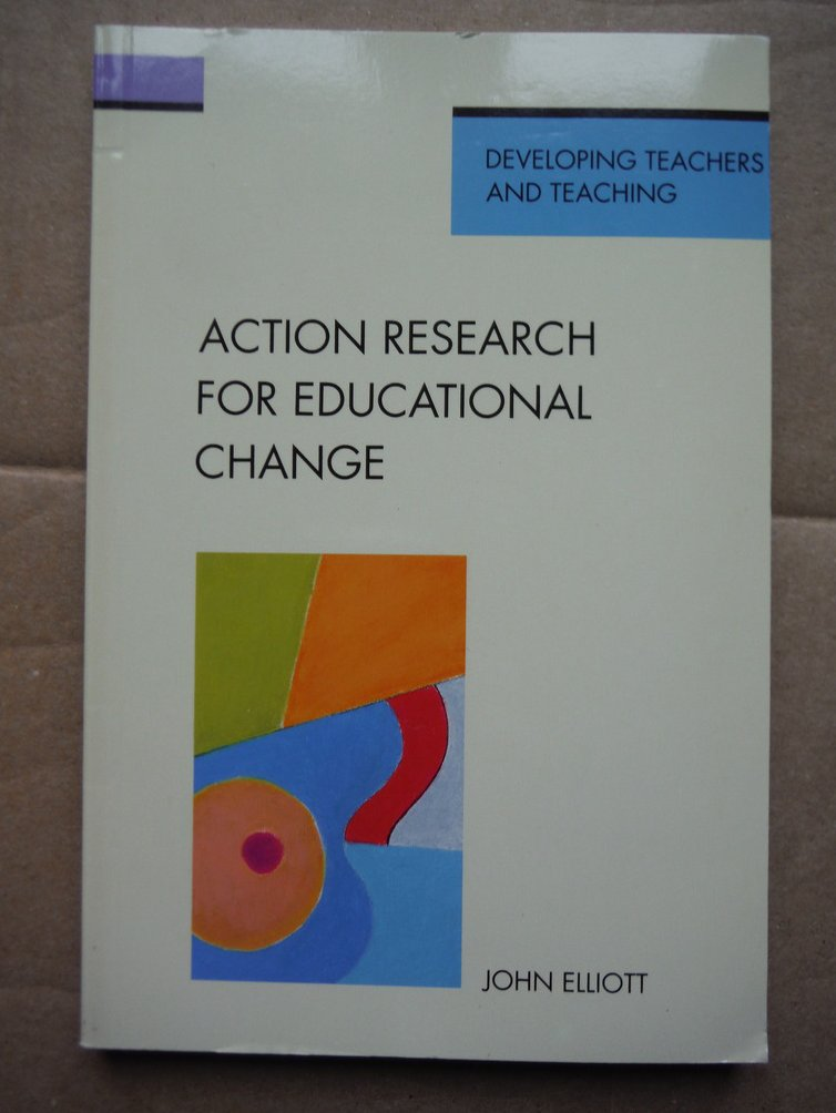 Image 0 of Action research for educational change (Theory in Practice)