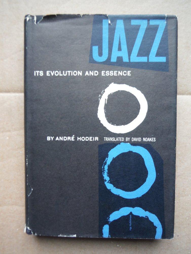 Jazz Its Evolution and Essence