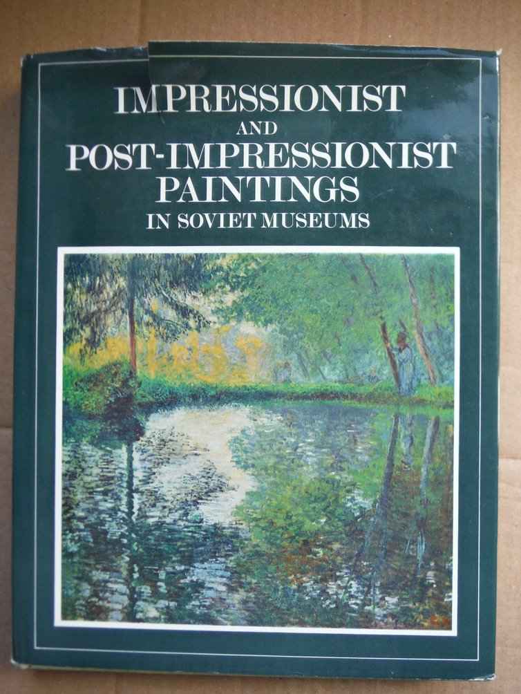 Image 0 of Impressionist and Post-Impressionist Paintings in Soviet Museums