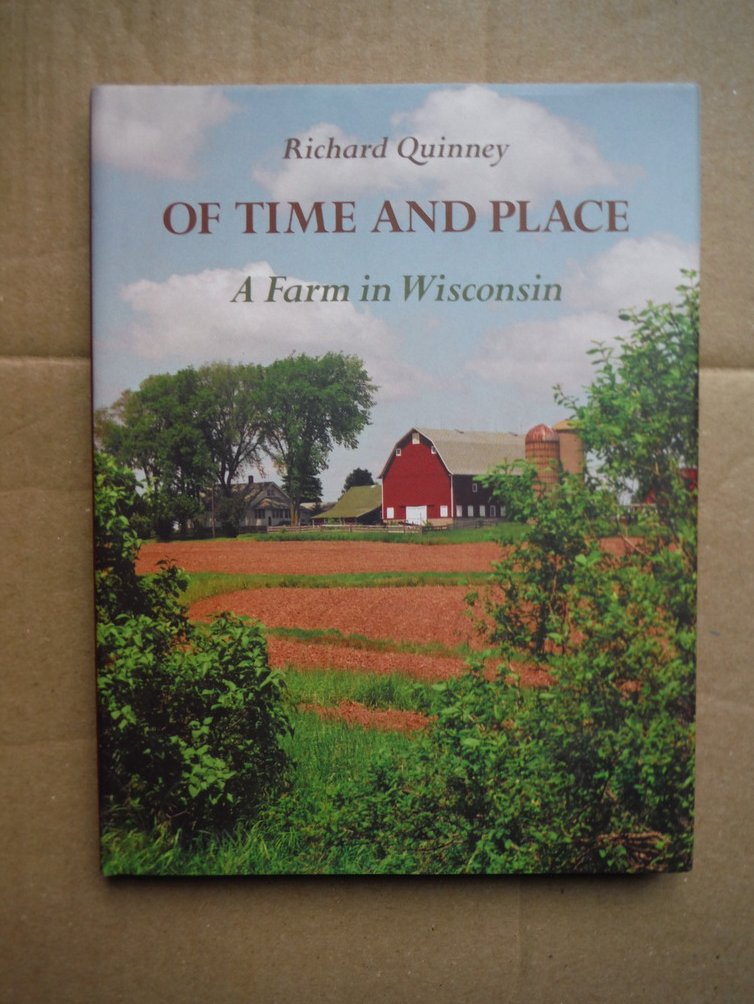 Of Time and Place: A Farm in Wisconsin