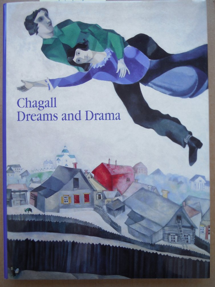 Chagall: Dreams and Drama, Early Russian Works and Murals for the Jewish Theatre