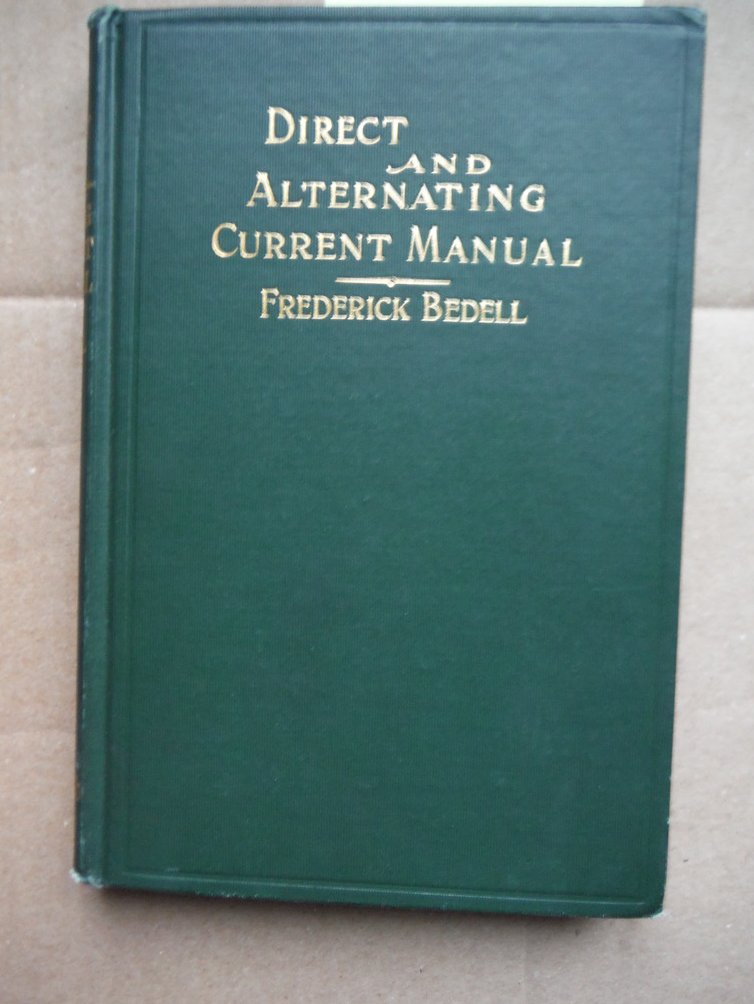 Direct and Alternating Current Manual
