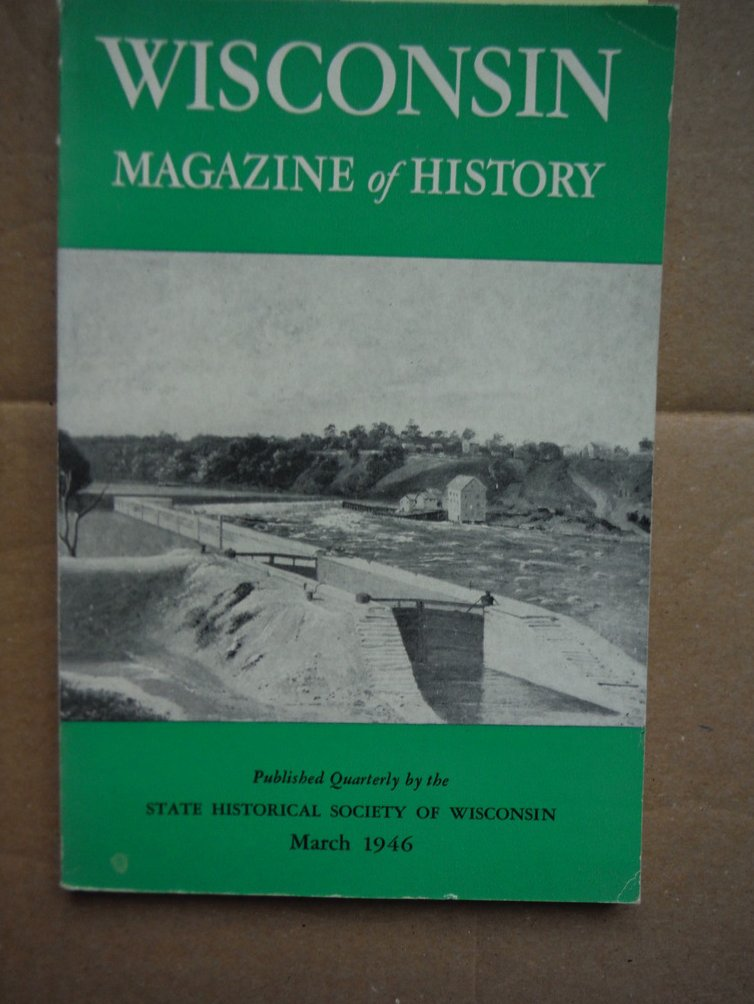 Image 0 of Wisconsin Magazine of History March 1946