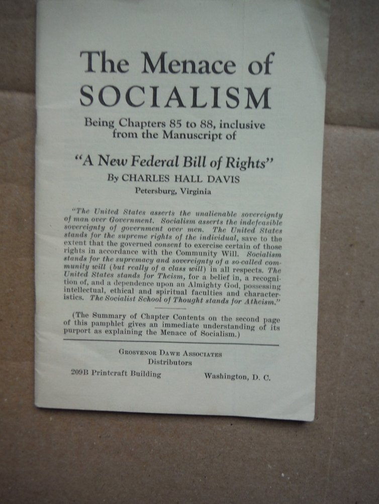 The Menace of Socialism Being Chapters 85 to 88 inclusive from the Manuscript of
