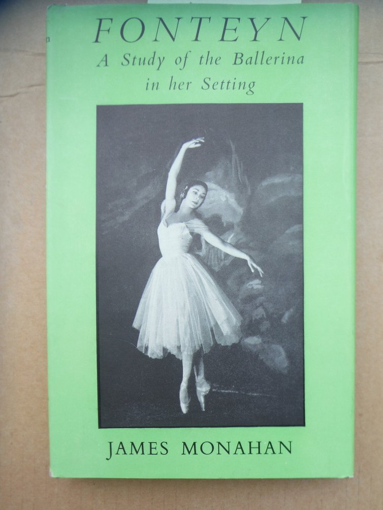 Image 0 of Fonteyn. A Study of the Ballerina in her Setting. With Twenty-Five Illustrations