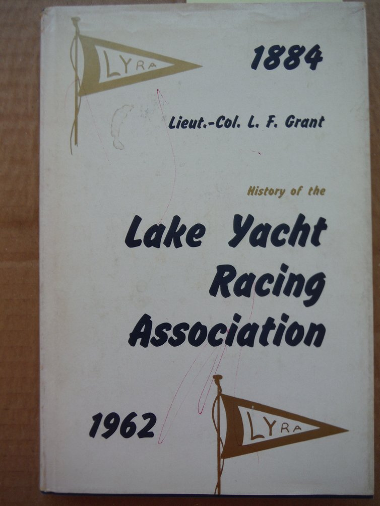 Image 0 of HISTORY OF THE LAKE YACHT RACING ASSOCIATION 1884 -1962