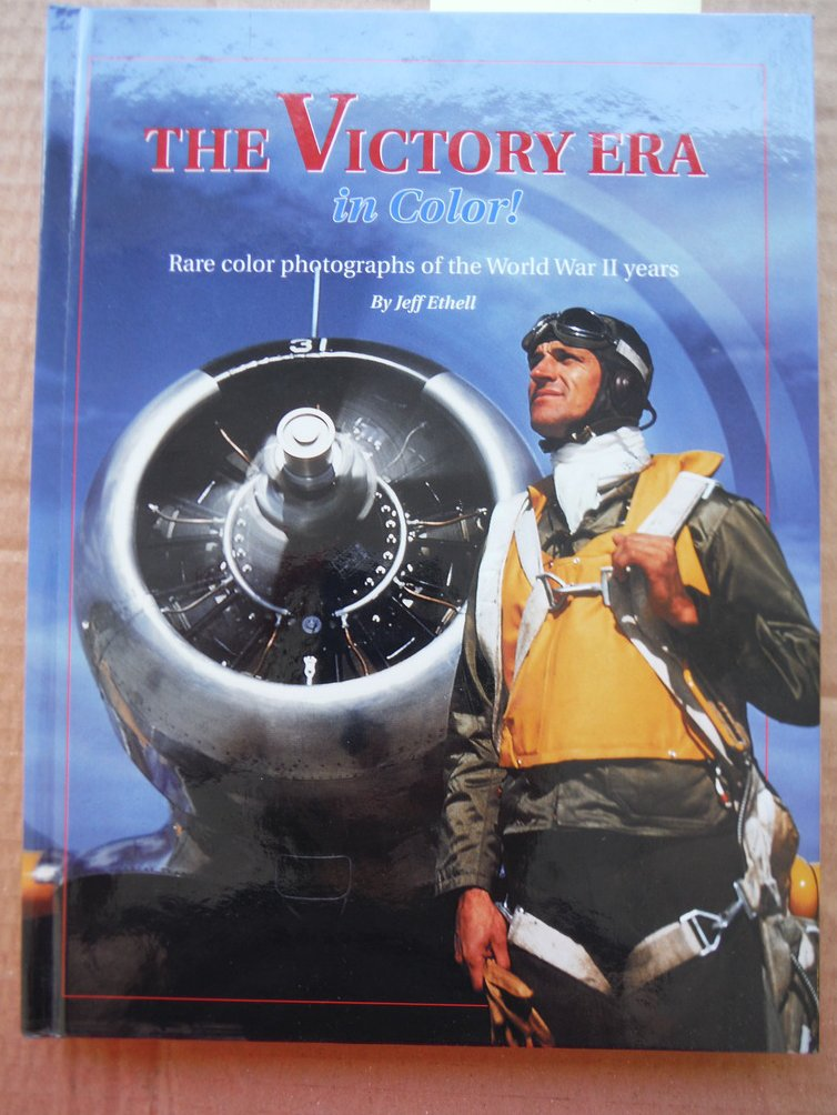 Image 0 of The Victory Era in Color! Rare Color Photographs of the World War II Years