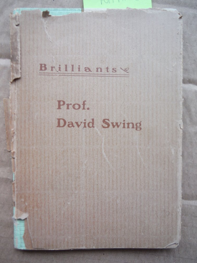 Brilliants Selected from the Writings of David Swing