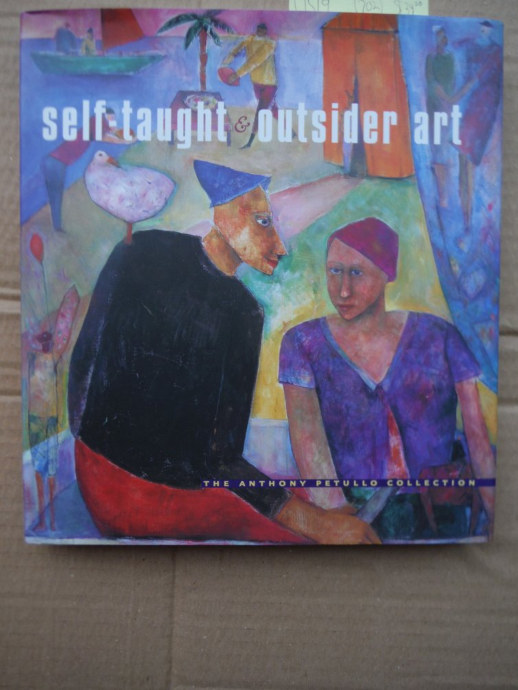 Image 0 of Self-Taught and Outsider Art: The Anthony Petullo Collection