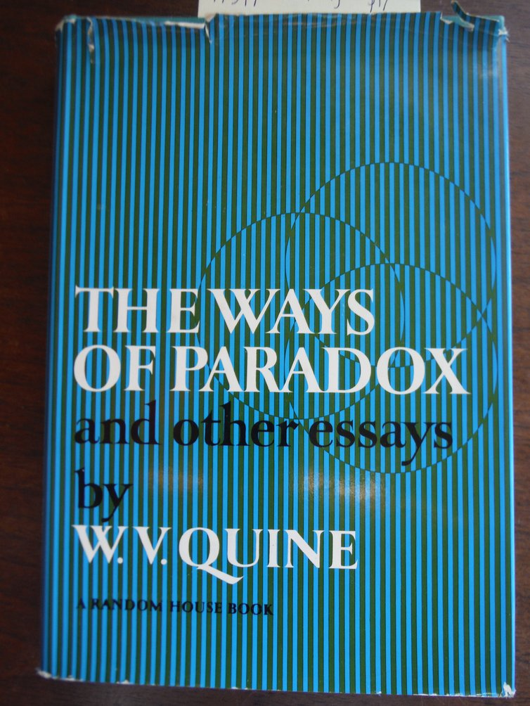 The Ways of Paradox and Other Essays