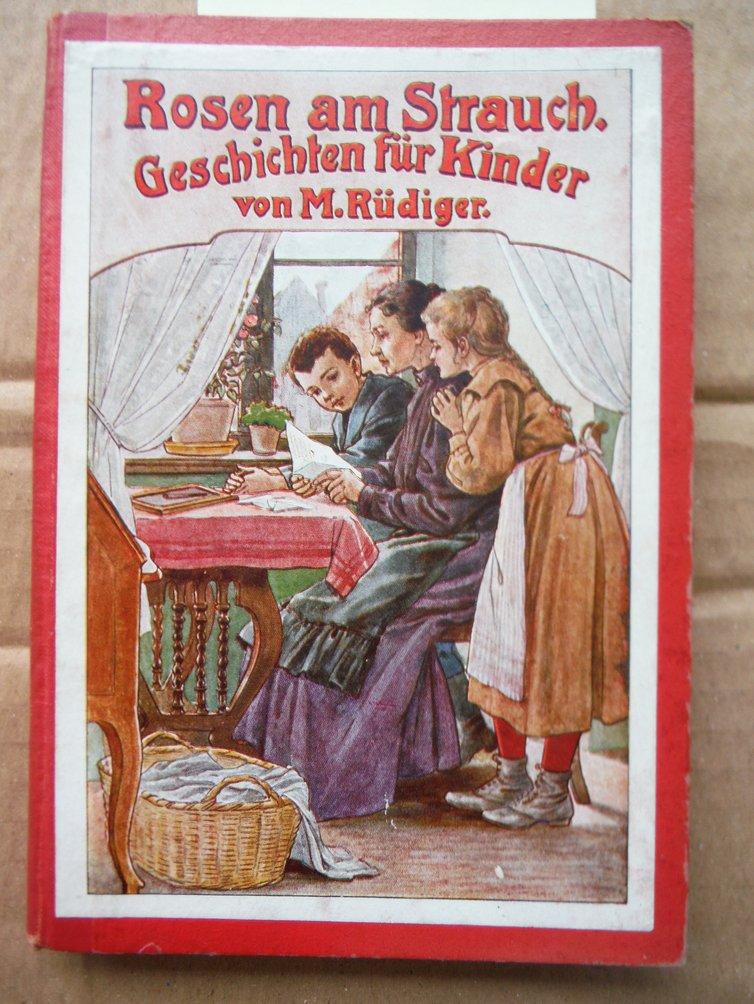 Image 0 of  Rosen am Strauch. Geschichten für Kinder