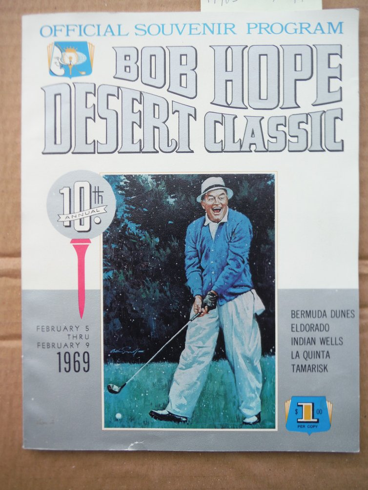 10th Annual Bob Hope Desert Classic Official Souvenir Program (1969)