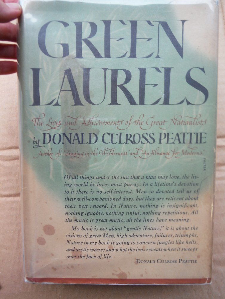Green Laurels: The Lives and Achivements of the Great Naturalists