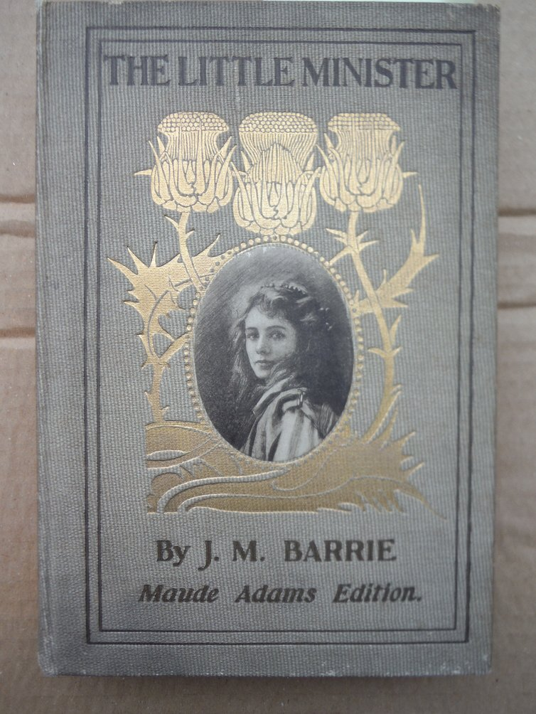 Image 0 of The Little Minister (Maude Adams Edition)