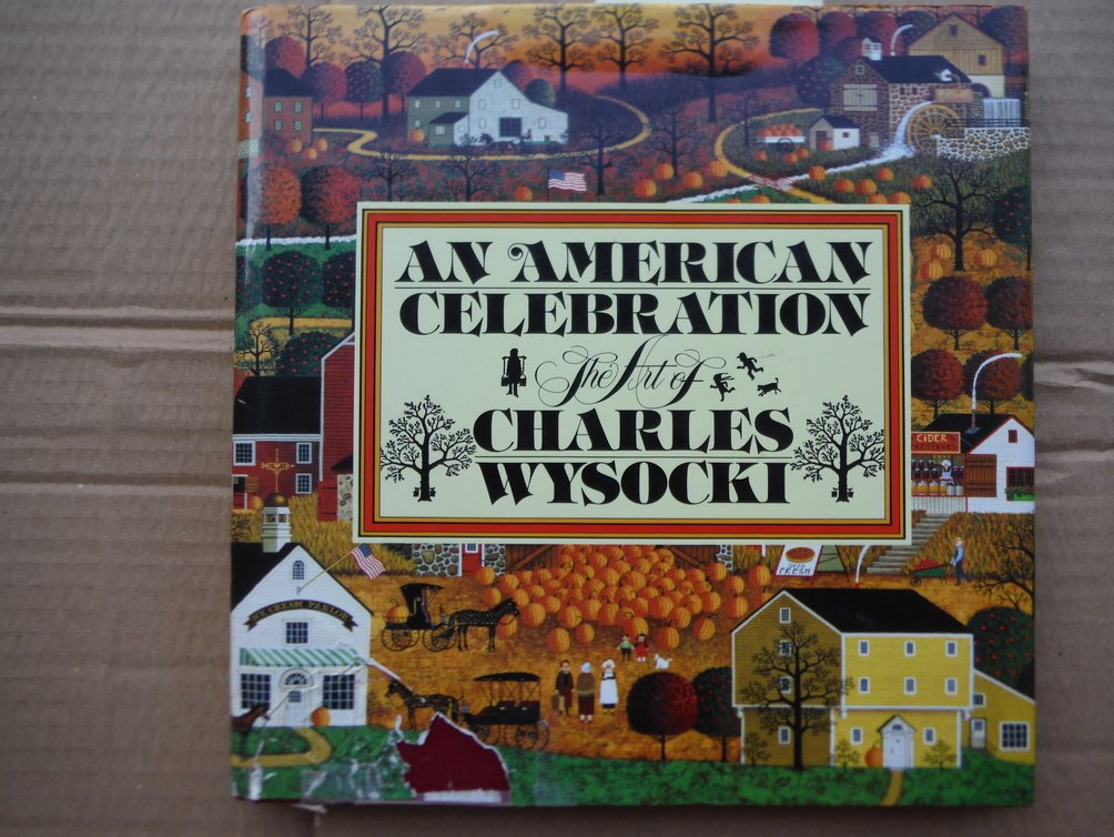 Image 0 of An American Celebration: The Art of Charles Wysocki