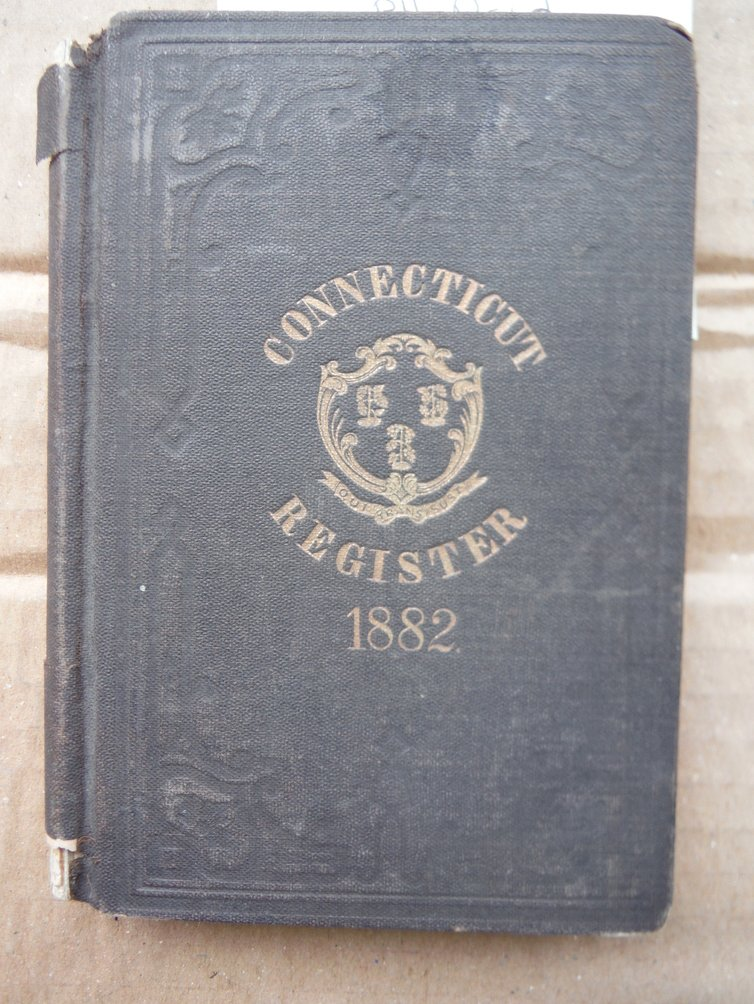 The Connecticut Register: a State Calendar of Public Officers and Institutions f