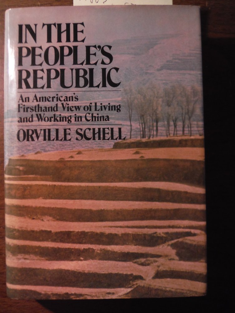 In the People's Republic: An American's Firsthand View of Living and Working in
