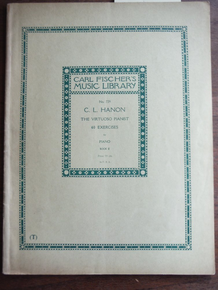 C. L. Hanon Sixty Exercises for the Piano