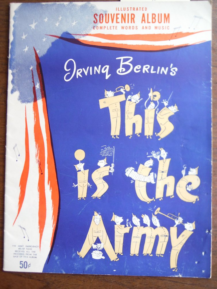 Image 0 of Irving Berlin's This Is The Army Illustrated Souvenir Album Complete Words and M
