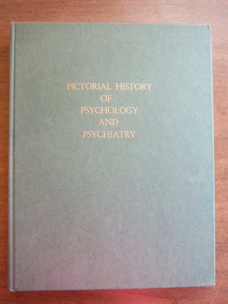 Pictorial History of Psychology and psychiatry