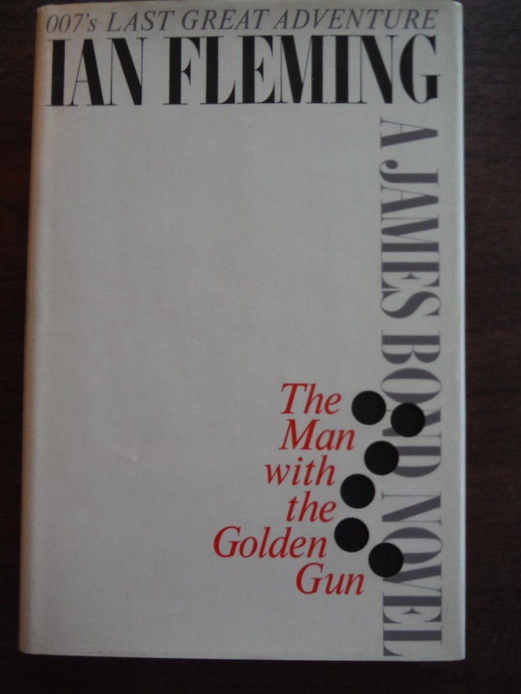 Image 0 of The Man with the Golden Gun (First Printing)