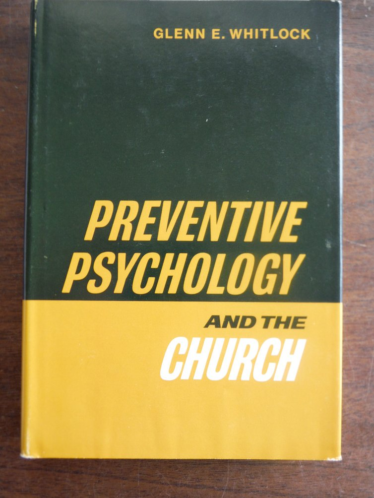 Preventive Psychology and the church,