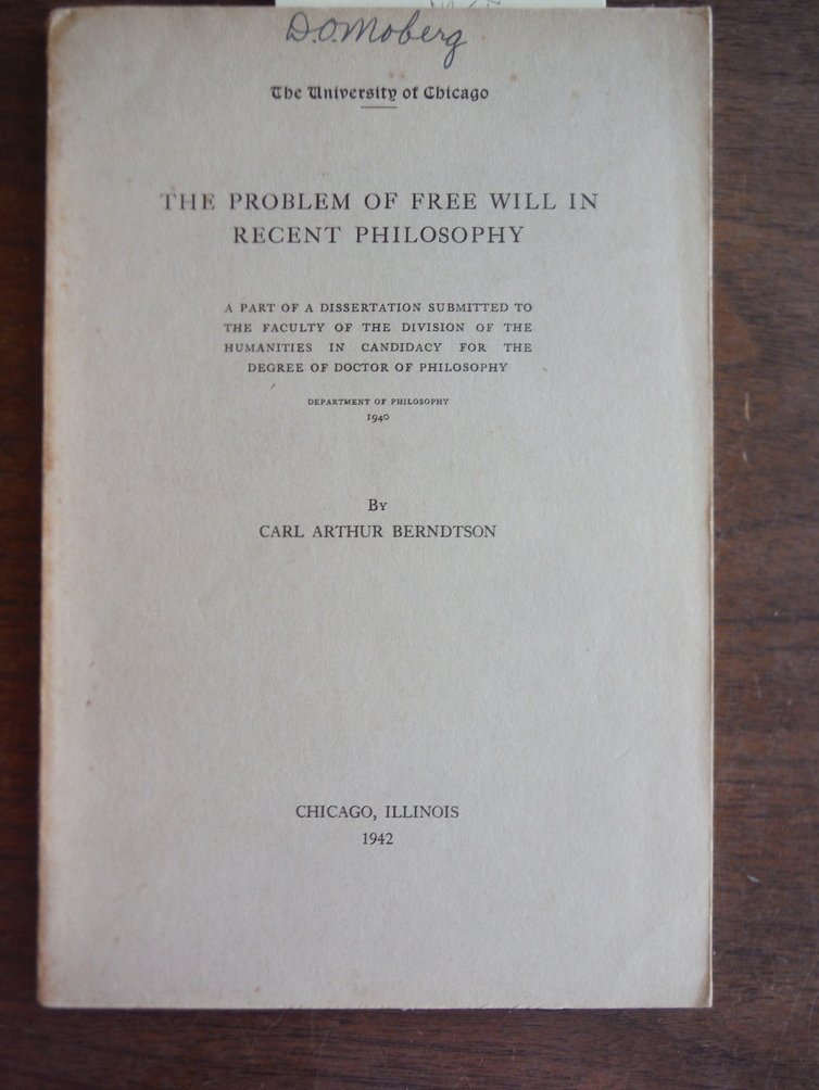 The problem of free-will in recent philosophy,