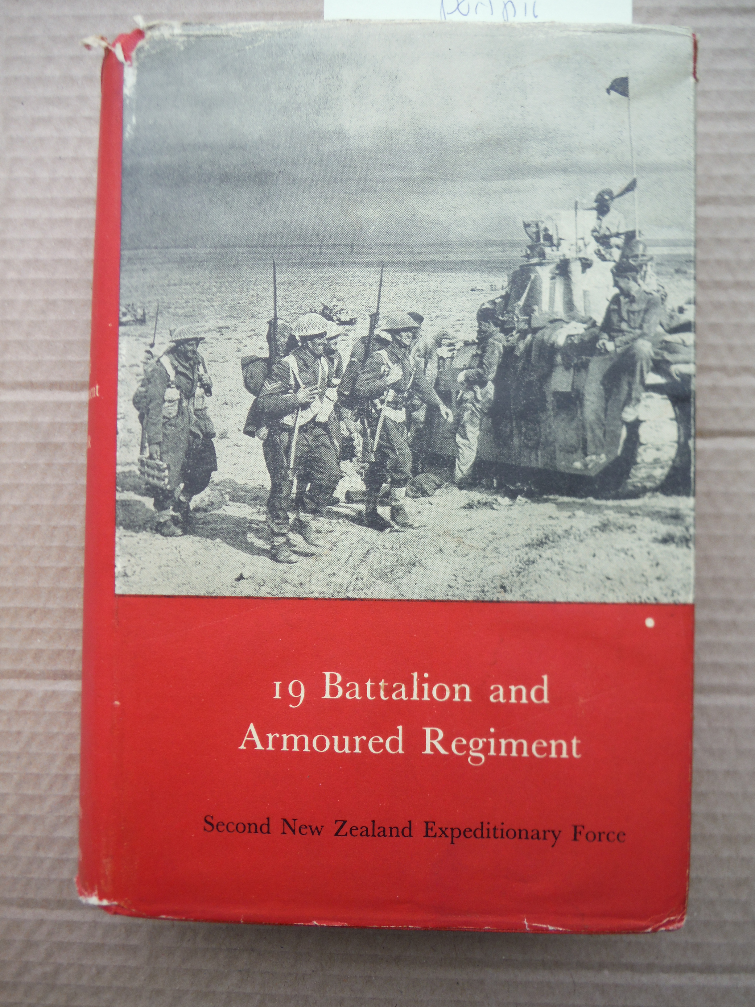 19 Battalion and Armoured Regiment. Official History of New Zealand in the Secon