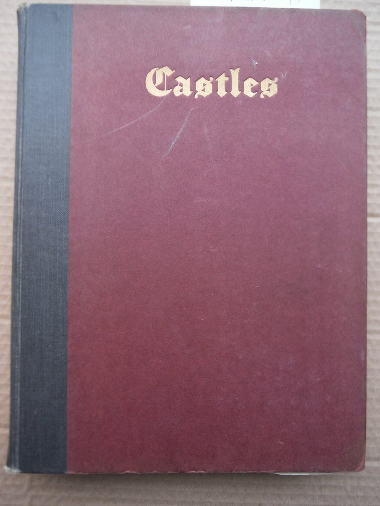 Castles / by Charles Oman ... with 105 illustrations, 67 drawings, 5 plans, 2 co