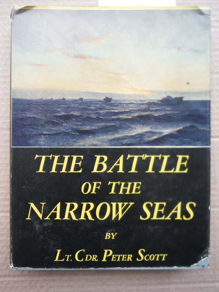 Image 0 of The battle of the narrow seas;: A history of the light Coastal forces in the cha